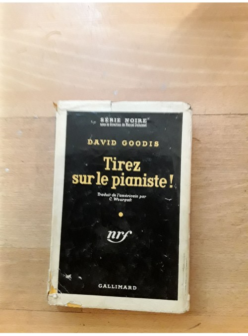 David Goodis : Tirez sur le pianiste !